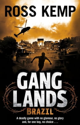 Book Ganglands: Brazil by Ross Kemp