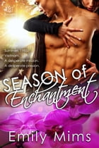 Season of Enchantment by Emily Mims
