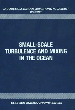 Book Small-Scale Turbulence and Mixing in the Ocean by Nihoul, J.C.J.