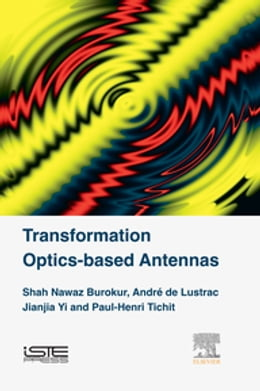 Book Transformation Optics-based Antennas by Shah Nawaz Burokur