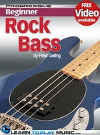 Rock Bass Guitar Lessons for Beginners: Teach Yourself How to Play Bass Guitar (Free Video Available) by LearnToPlayMusic.com
