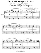 O for the Wings of a Dove Easy Piano Sheet Music by George Gershwin