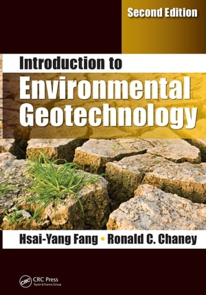 Introduction to Environmental Geotechnology,  Second Edition