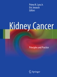 Kidney Cancer: Principles and Practice