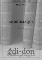 Andromaque by Racine