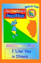 Illinois/McPooch Mail-A-Tale: I 'Like' You in Illinois by Angela Randazzo
