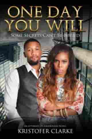 One Day You Will: A J.B. Graybourne Novel, #2