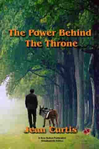 The Power Behind The Throne by Jean Curtis
