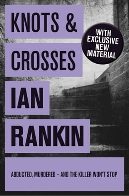 Book Knots And Crosses by Ian Rankin