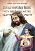 9788928220359 - Paul C. Jong: Sermons on the Gospel of John(IV) -HAVE YOU MET JESUS WITH THE GOSPEL OF THE WATER AND THE SPIRIT? - 도 서