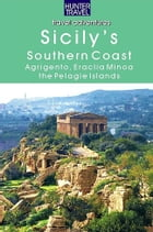 Sicily's Southern Coast: Agrigento, Eraclea Minoa, Lampione & the Pelagie Islands by Joanne  Lane