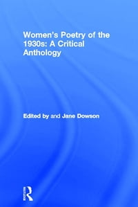 Women's Poetry of the 1930s: A Critical Anthology