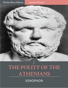 The Polity of the Athenians (Illustrated) by Xenophon