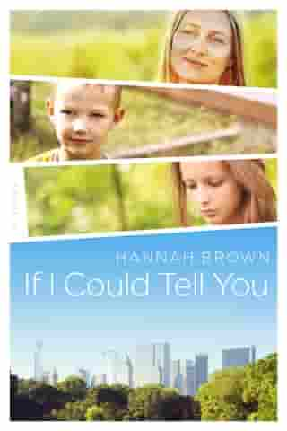 IF I COULD TELL YOU by Hannah Brown