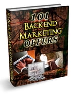 101 Backend Marketing Offers by Anonymous