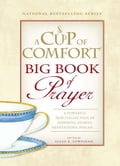 A Cup of Comfort BIG Book of Prayer 6cb3921c-08c5-40a8-945e-66b5c2f0b0e3