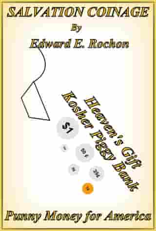 Salvation Coinage by Edward E. Rochon