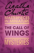9780007526772 - Agatha Christie: The Call of Wings: An Agatha Christie Short Story - Buch
