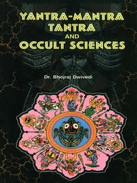 Yantra Mantra Tantra and Occult Sciences
