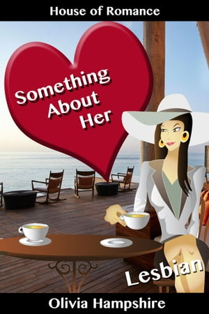 Something About Her by Olivia Hampshire