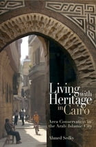 Living with Heritage in Cairo by Ahmed Sedky