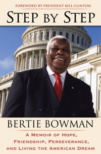 Step by Step: A Memoir of Hope, Friendship, Perseverance, and Living the American Dream