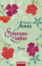 Sternenzauber: Roman by Christina Jones