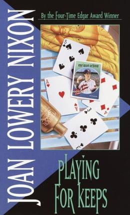 Book Playing for Keeps by Joan Lowery Nixon