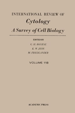 Book INTERNATIONAL REVIEW OF CYTOLOGY V118 by Bourne, G.H.
