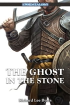 The Ghost in the Stone: A Stormtalons Novel by Richard Lee Byers