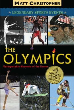 Book The Olympics: Legendary Sports Events by Matt Christopher