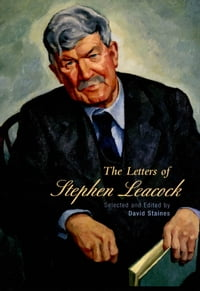 Selected Letters of Stephen Leacock