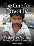 The Cure for Poverty a0fcbe4b-be2e-4ff7-a699-3690b02a9c08
