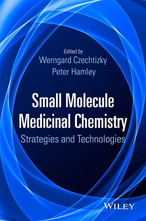 Small Molecule Medicinal Chemistry Strategies and Technologies