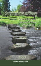Stepping Stones to Victory by Ventress Chandler-Latham