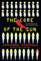 The Core of the Sun Cover Image