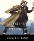 The Sign of the Four (Illustrated Edition) by Sir Arthur Conan Doyle