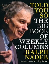Told You So: The Big Book of Weekly Columns