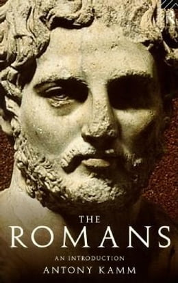 Book The Romans by Kamm, Antony