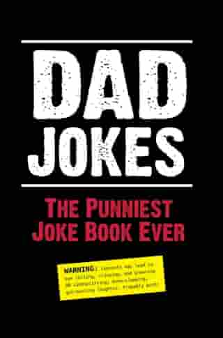 Dad Jokes: The Punniest Joke Book Ever by Editors of Portable Press