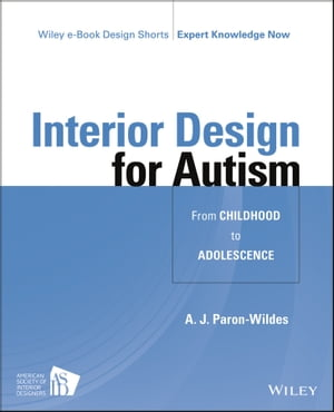Interior Design for Autism from Childhood to Adolescence