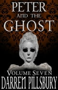 Peter And The Ghost (Volume Seven) 6a4852e0-6c19-4d26-bb7a-3282c660b469
