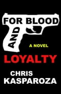 For Blood And Loyalty 6c2fafd1-39b0-445a-9886-067da29c3e34