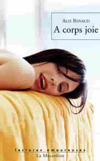 A corps joie by Alix Renaud