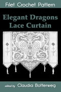 Elegant Dragons Lace Curtain Filet Crochet Pattern