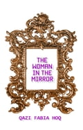 The Woman In The Mirror b5659b18-a86c-442c-b9a5-df271794bf79