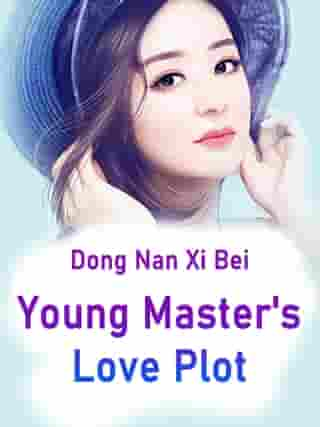 Young Master's Love Plot: Volume 4