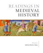 Readings in Medieval History, Fifth Edition