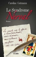 Le Syndrome Nerval (Thrillers Mystery & Suspense) photo