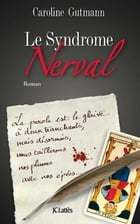 Le Syndrome Nerval by Caroline Gutmann